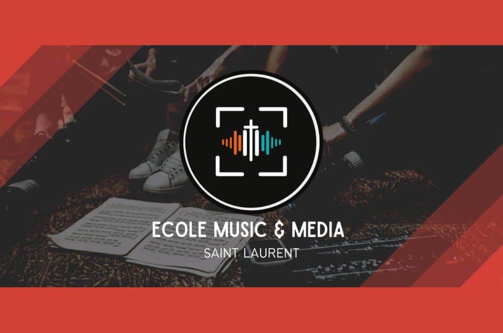 École Music & Media – Saint Laurent